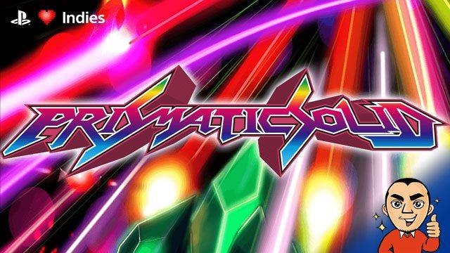【インディーズ探索隊】『Prismatic Solid』で美しきバレットの海を渡れ!ド派手な弾幕シューティングゲームを紹介!