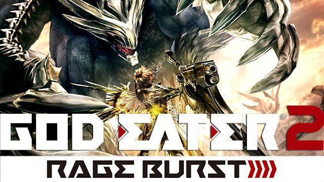 【春コレ!】コレからはじめる!『GOD EATER 2 RAGE BURST』