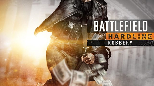 「バトルフィールド ハードライン: ROBBERY」DLC第2弾配信開始! プレミアムメンバーなら魅惑の新モード分隊ハイストなどの新コンテンツが今すぐプレイ可能に!