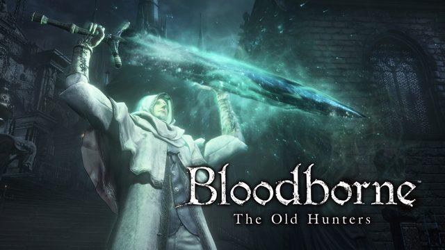 全国の狩人たちよ、今こそ再起の時!『Bloodborne The Old Hunters』配信直前の大幅アップデート内容総まとめ【特集第2回/電撃PS】