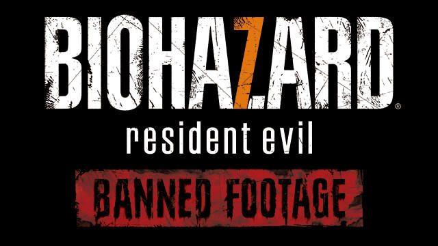 『バイオハザード7』に最新DLC「BANNED FOOTAGE Vol.2」が登場! さらに広がる『BH7』世界を味わおう!