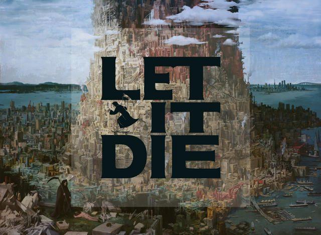 20170317-letitdie-01.jpg