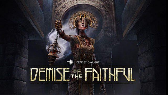 新キラーとサバイバーが登場!『Dead by Daylight』最新チャプター「Demise of the Faithful」 3月20日配信
