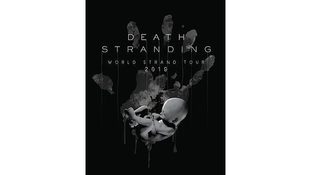 """特別イベント""""『DEATH STRANDING』 World Strand Tour 2019 TOKYO""""、11月10日開催決定!"""