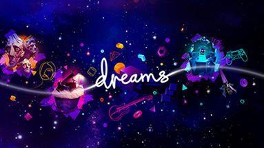 夢で描いたあなただけのゲーム。創造力を刺激する『Dreams Universe』が2020年2月14日に登場!