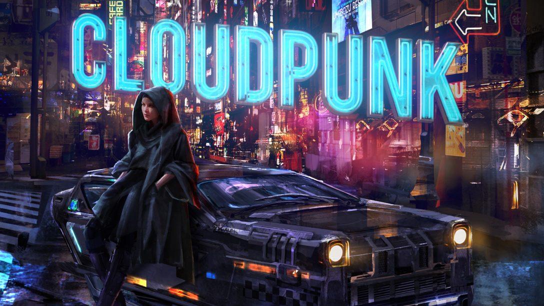 『Cloudpunk』がPS4®で発売決定! サイバーパンクな街「ニヴァリス」で出会う、個性的なキャラクターたちを紹介します!