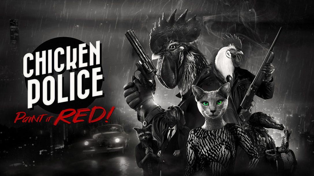『Chicken Police - Paint it RED!』本日配信開始! 獣人たちが繰り広げるハードボイルドアドベンチャー
