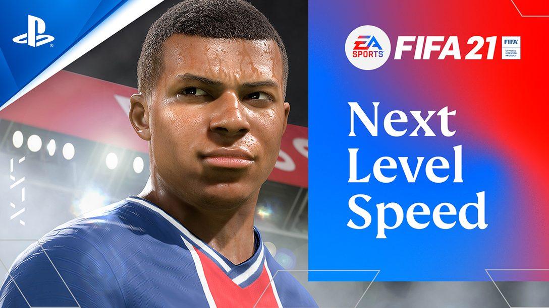 PS5™『FIFA 21』の世界へようこそ!──本日12月4日より『FIFA 21 NXT LVL EDITION』ダウンロード版配信!