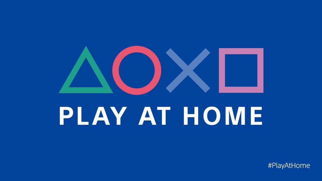 「Play At Home」イニシアチブ第二弾! 3月2日(火)より4ヵ月間、PlayStation®が提供するゲームを無料でお楽しみいただけます