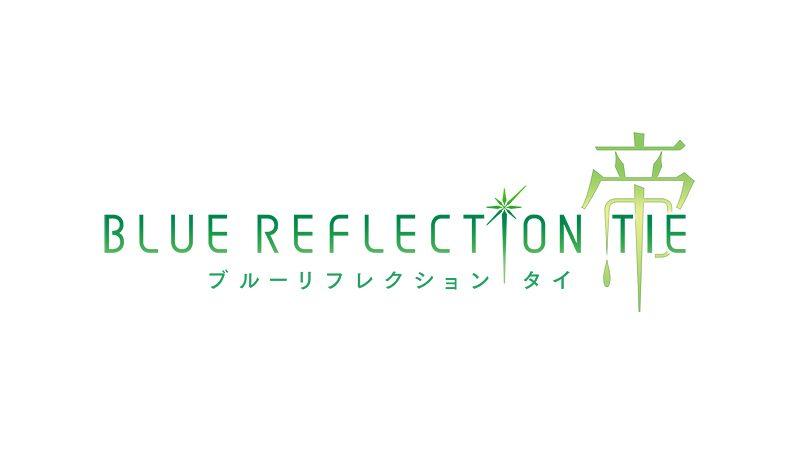 「BLUE REFLECTION」新プロジェクト始動──PS4®『BLUE REFLECTION TIE/帝』制作決定!