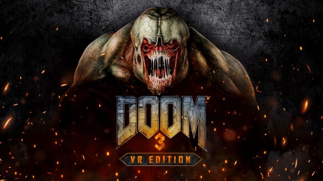PS VR『DOOM 3: VR Edition』が3月29日(月)発売。圧倒的没入感で、あの悪夢を体験しましょう!