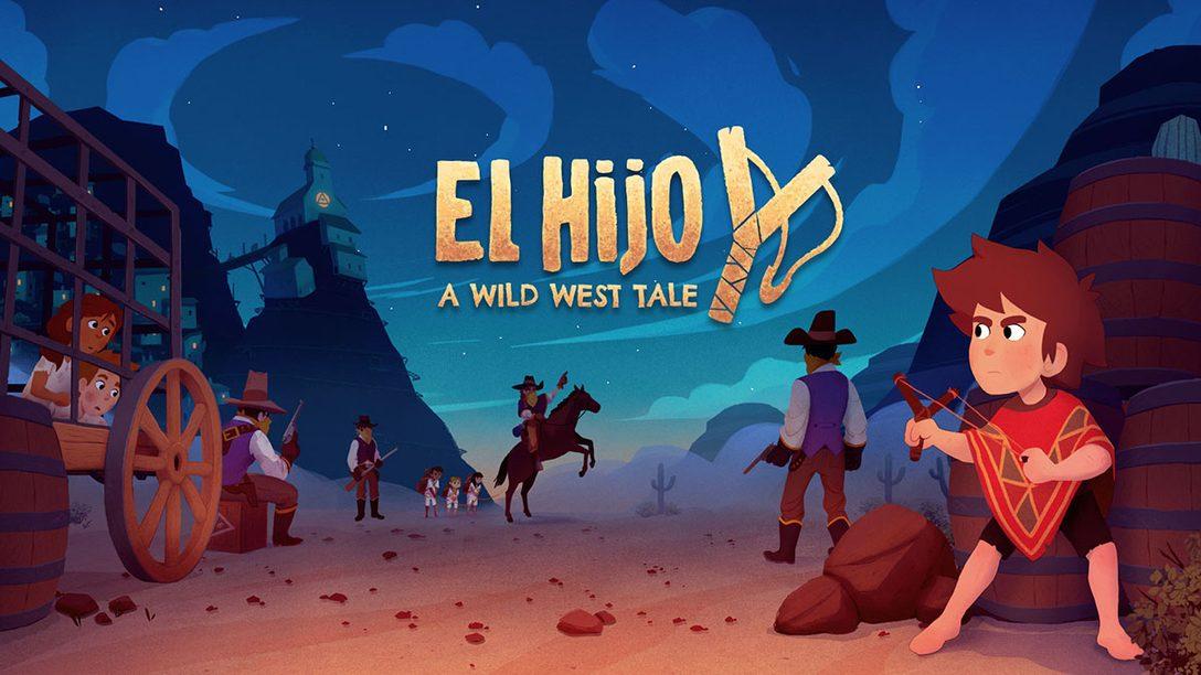 PS4®『El Hijo - A Wild West Tale(エル・イホ)』本日配信! 西部開拓時代を舞台にしたステルスアドベンチャー