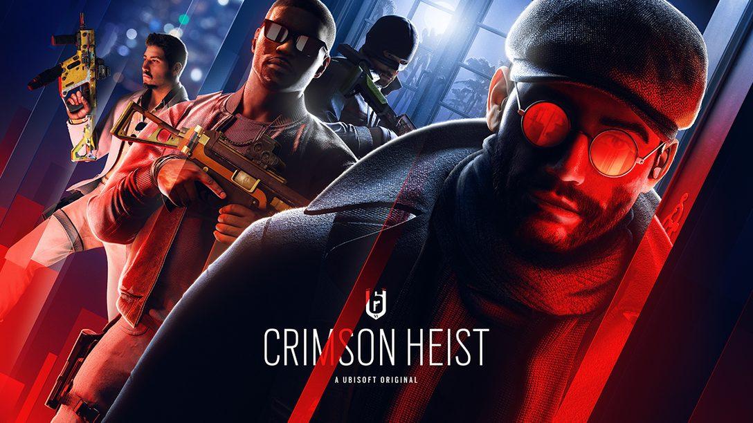 『レインボーシックス シージ』YEAR6シーズン1「CRIMSON HEIST」開幕! フリーウィークを3月18日より実施!