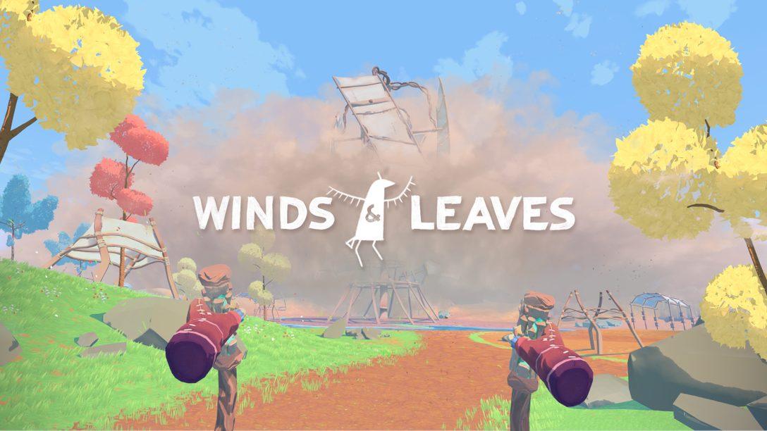 【PS VR】『Winds & Leaves』が7月27日(火)に発売決定!── 植物を植え、森を育てて世界を救おう!