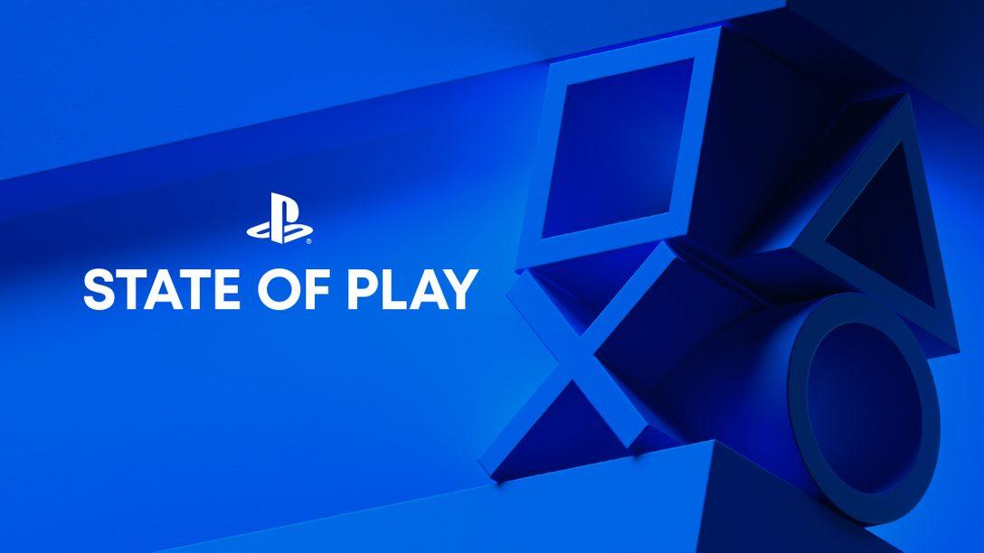 「State of Play」の放送内容を総括。7月9日に公開されたタイトルやアップデートをここからチェック!