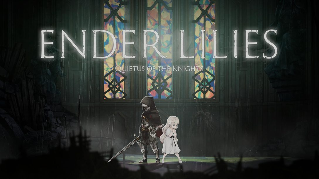 『ENDER LILIES: Quietus of the Knights』プレイレビュー! 絶望の世界を旅するダークファンタジー2DアクションRPG